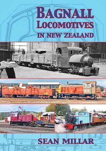 Bagnall Locomotives in New Zealand. ISBN 978-1-927329-06-1.