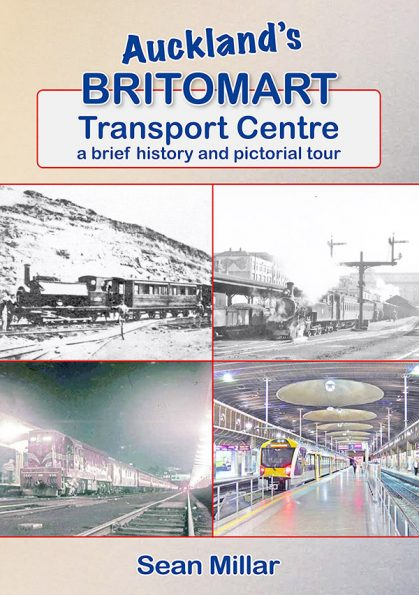 Auckland's Britomart Transport Centre: a brief history and